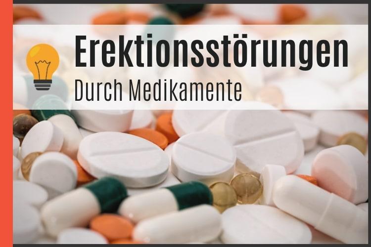 Erektionsstörungen durch Medikamente
