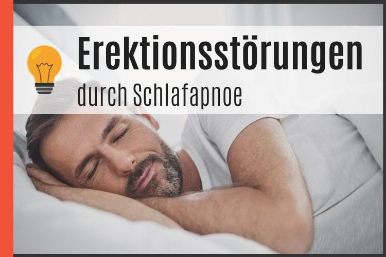 Erektionsstörungen durch Schlafapnoe