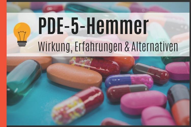 PDE-5-Hemmer - Wirkung, Erfahrungen & Alternativen