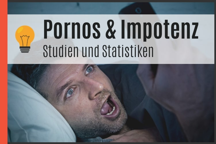 Pornos und Impotenz