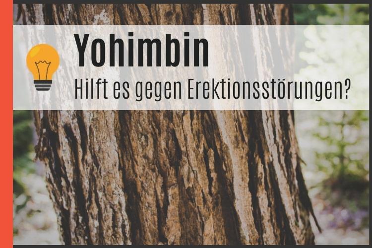 Yohimbin gegen Erektionsstörungen