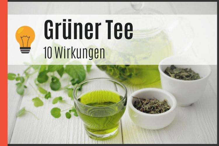 Grüner Tee - 10 Wirkungen
