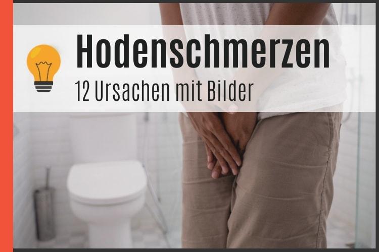 Hodenschmerzen - 12 Ursachen mit Bilder