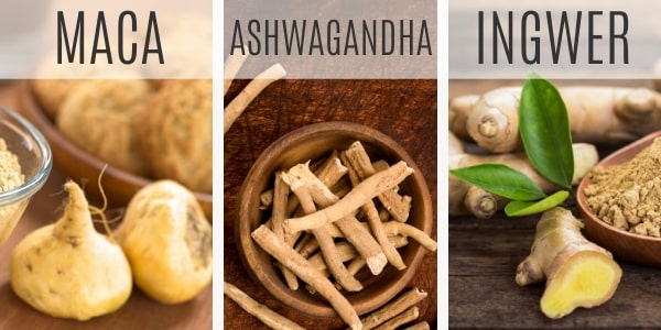 Maca, Ashwagwandha, Ingwer