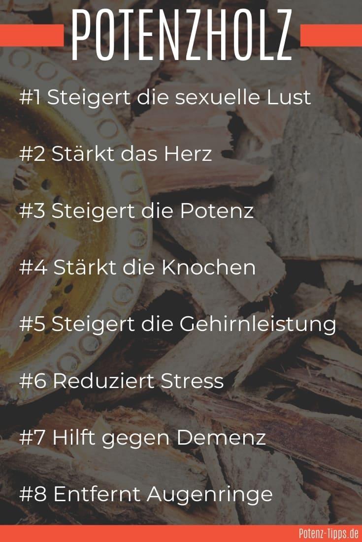 8 Wirkungen von Potenzholz