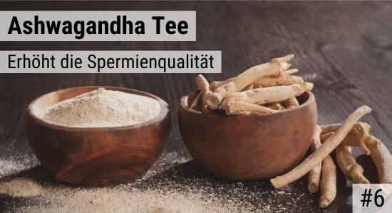 Ashwagandha Tee erhöht die Spermienqualität
