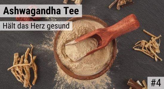 Ashwagandha Tee hält das Herz gesund