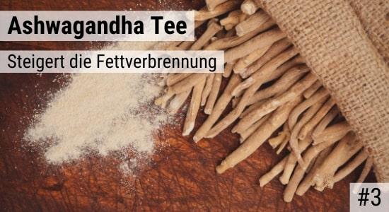 Ashwagandha Tee steigert die Fettverbrennung