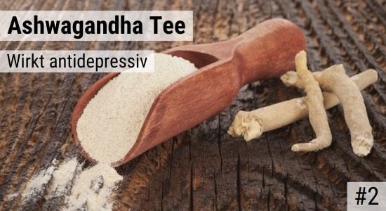 Ashwagandha Tee wirkt antidepressiv