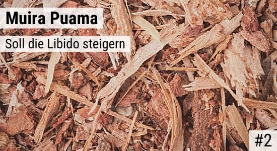 Muira Puama soll die Libido steigern